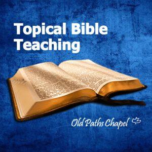 topical Bible teaching