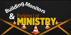 monitors & parking ministry