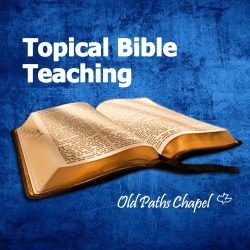 topical Bible teaching