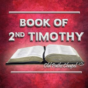 2nd Timothy Bible Series